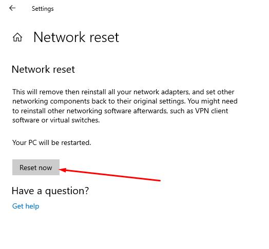 Network reset click on the (Reset now) button