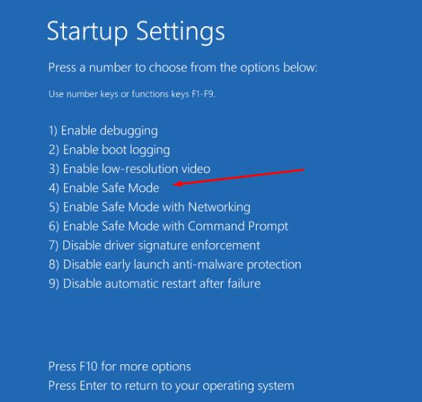 In Startup Settings select: Enable Safe Mode