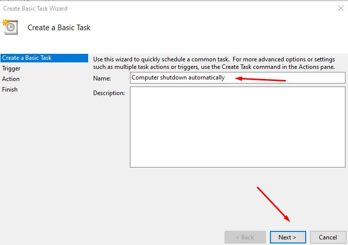 Input the Name new Basic Task in Task Scheduler